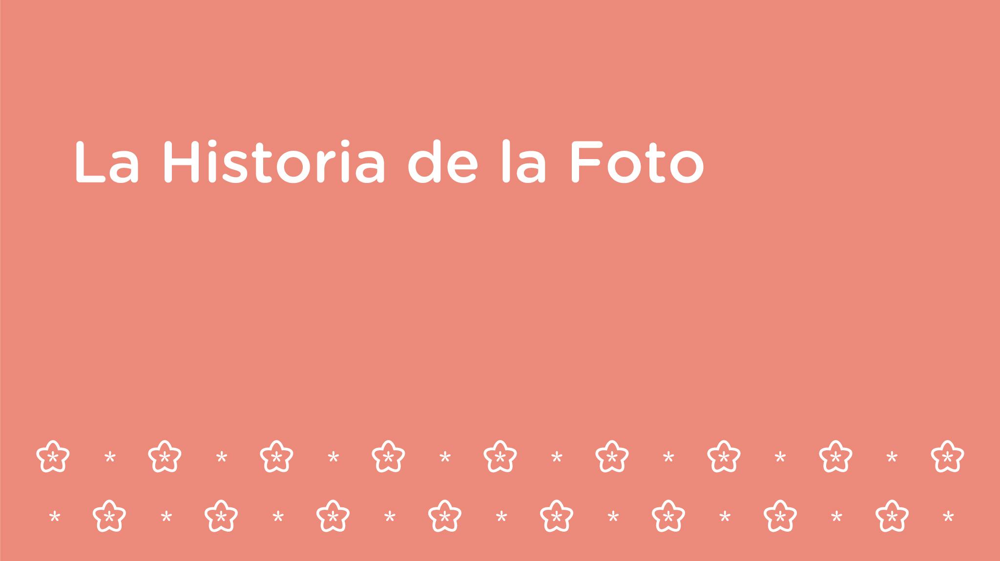 La Historia de la Foto